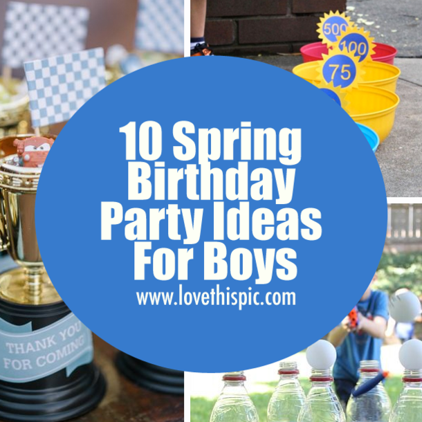 10 Spring Birthday Party Ideas For Boys
