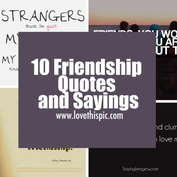 10 years of friendship quotes
