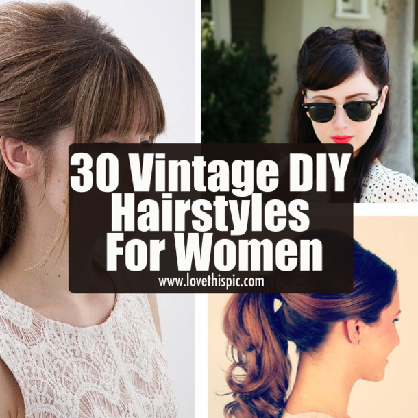 30 Vintage DIY Hairstyles For Women