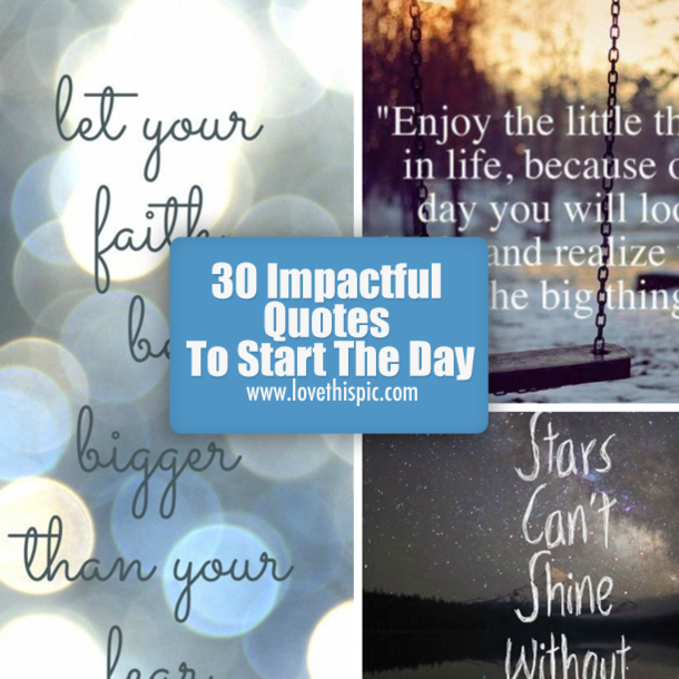 Quotes To Start The Day: 30 Impactful Quotes To Start The Day