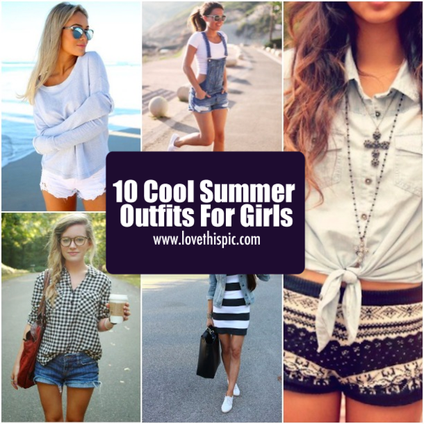 10 Cool Summer Outfits For Girls