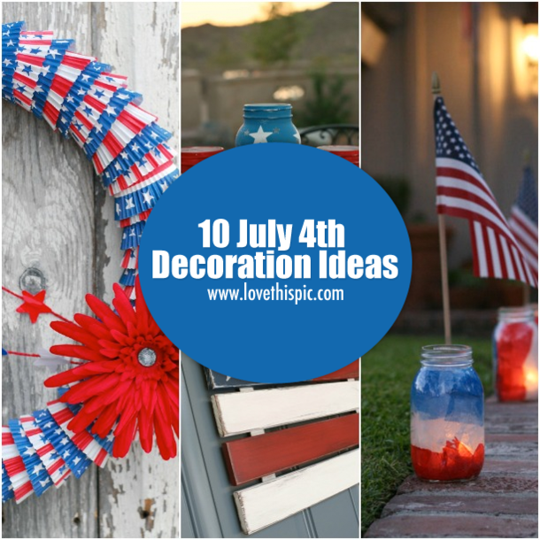 10 july 4th decoration ideas for Decoration 4 july