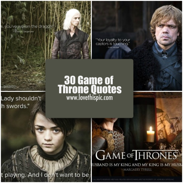 Game Of Thrones Friendship Quotes: 30 Game Of Throne Quotes
