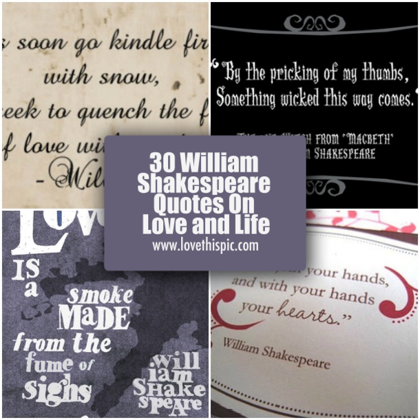 60 William Shakespeare Quotes On Love And Life Magnificent Shakespeare Quotes About Love