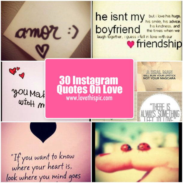 Love Quotes For Him For Instagram : 30 Instagram Quotes On Love
