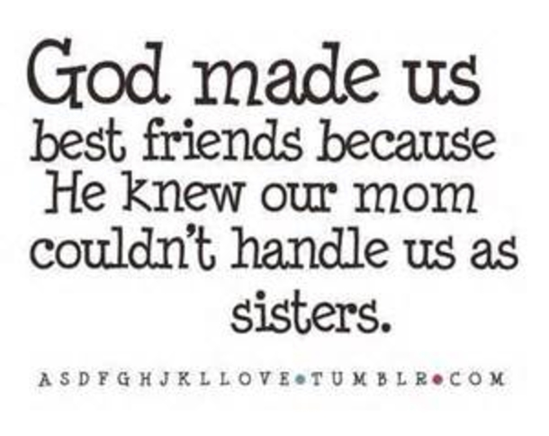 43 Best Friend Quotes For Girls 4879 11