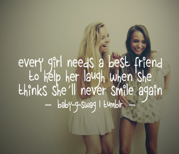 43 Best Friend Quotes For Girls 4879 31