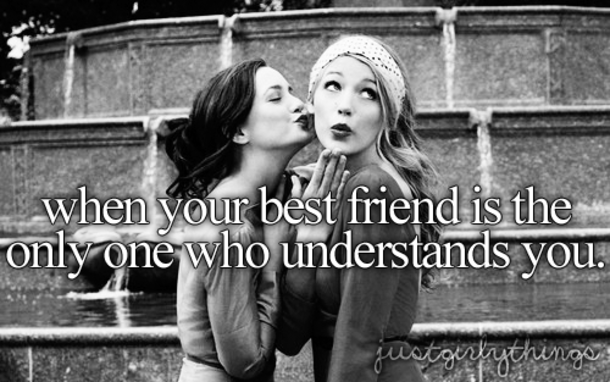 43 Best Friend Quotes For Girls
