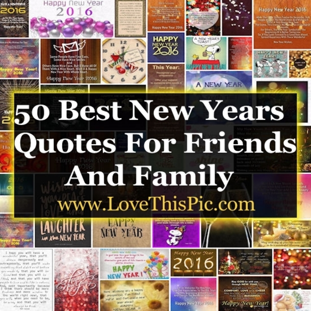 40 Best Happy New Years Quotes To Share With Friends And Family Unique Nice New Year Quotes