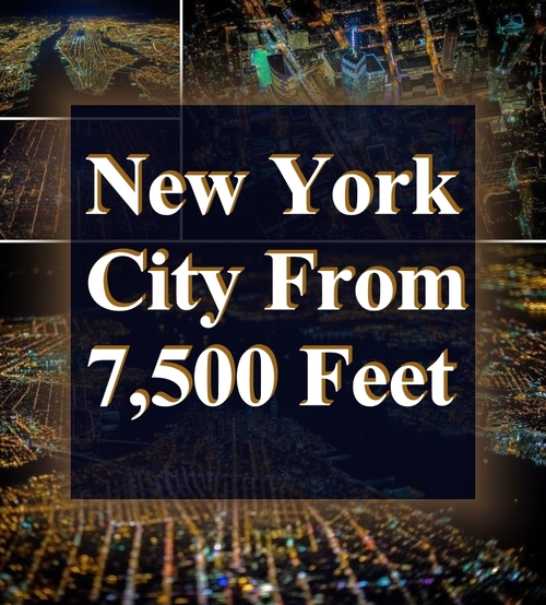 From New York City: Amazing Photography On New York City From 7500 Feet