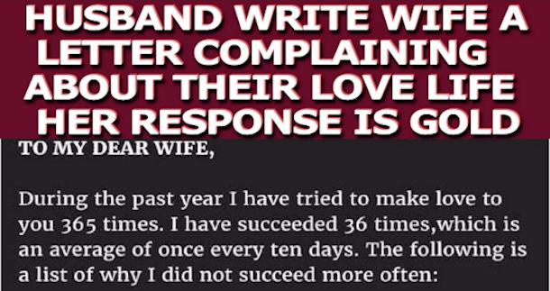 husband writes wife a letter complaining about love life her response is gold