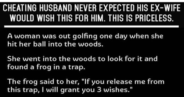 Cheating Husband Quotes Stunning Cheating Husband Never Expected His Ex Wife Would Wish This For Him