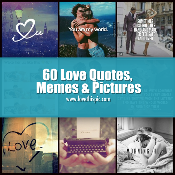 60 Love Quotes Memes Pictures