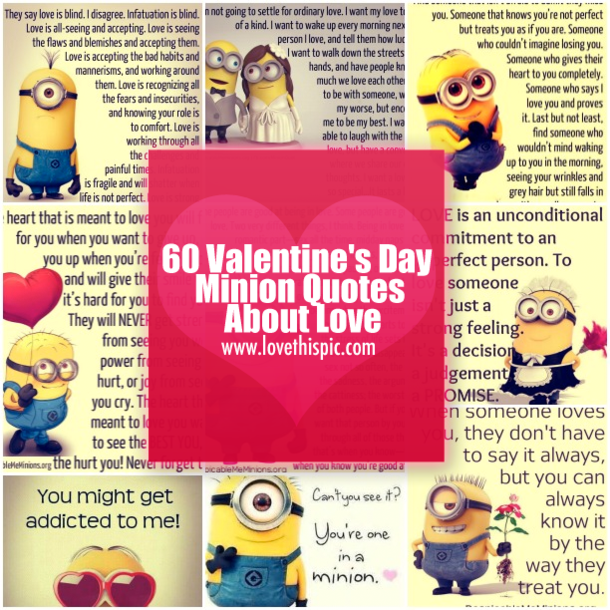60 Valentine\'s Day Minion Quotes About Love