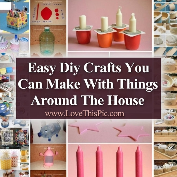 Home Decor Ideas Recycled Things Diy Tierra Este: Easy Crafts With Things Around The House