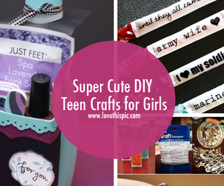 Super Cute DIY Teen Crafts for Girls