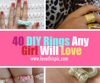 40 DIY Rings Any Girl Will Love