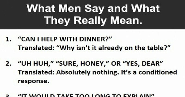 What guys really mean when they say
