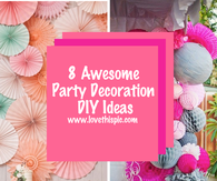 8 Awesome Party Decoration DIY Ideas