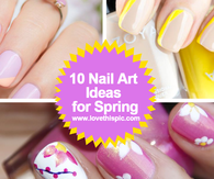 10 Nail Art Ideas for Spring