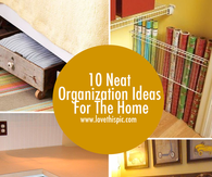 10 Neat Organization Ideas For The Home