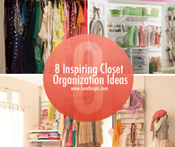 8 Inspiring Closet Organization Ideas