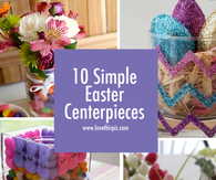 10 Simple Easter Centerpieces