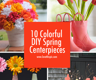 10 Colorful DIY Spring Centerpieces