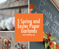 5 Spring and Easter Paper Garlands