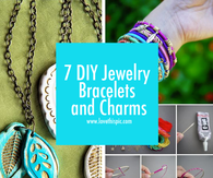 7 DIY Jewelry Bracelets and Charms