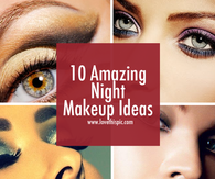 10 Amazing Night Makeup Ideas