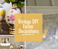 Vintage DIY Easter Decorations