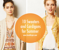 10 Sweaters and Cardigans for Summer