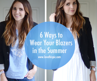 6 Ways to Wear Your Blazers in the Summer