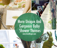 More Unique And Gorgeous Baby Shower Themes