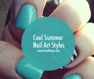 Cool Summer Nail Art Styles