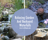 Relaxing Garden And Backyard Waterfalls