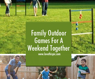Family Outdoor Games For A Weekend Together