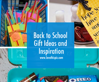 Back to School Gift Ideas and Inspiration