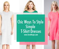 Chic Ways To Style Simple T-Shirt Dresses