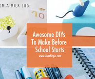Awesome DIYs To Make Before School Starts