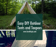 Easy DIY Outdoor Tents and Teepees