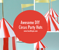 Awesome DIY Circus Party Hats