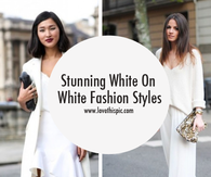 Stunning White On White Fashion Styles