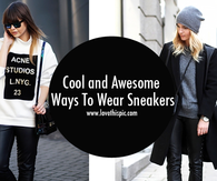 Cool and Awesome Ways To Wear Sneakers