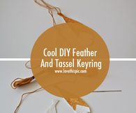 Cool DIY Feather And Tassel Keyring