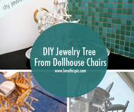 DIY Jewelry Tree From Dollhouse Chairs
