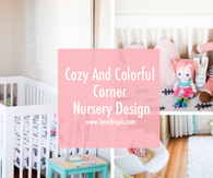 Cozy And Colorful Corner Nursery Design