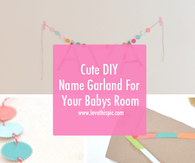 Cute DIY Name Garland For Your Babys Room