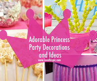 Adorable Princess Party Decorations and Ideas